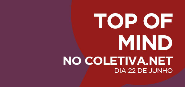 Logo mais, Coletiva.net estará no Top of Mind 2017