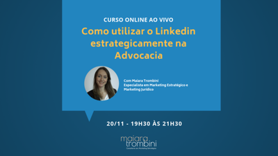 Gaúcha especialista em Marketing ministra curso de Linkedin para advocacia